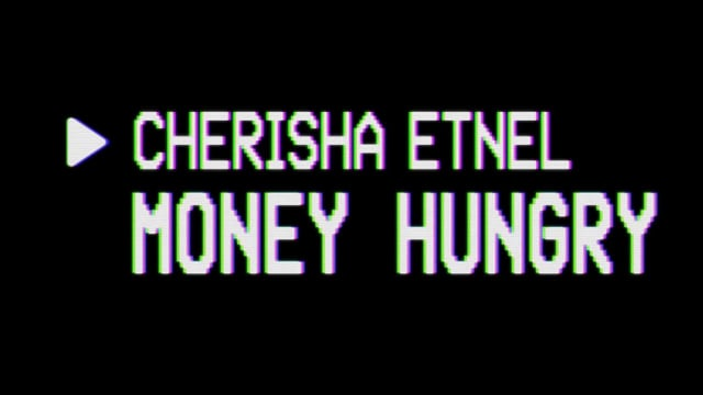 Cherisha Etnel – Money Hungry